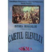 Istoria Romanilor - Caietul elevului a IV-a
