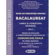 Limba si literatura romana - Pregatire pentru Bacalaureat 2011 Proba orala