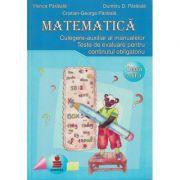 Matematica - Culegere-auxiliar al manualelor Clasa a III-a