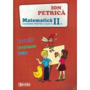 Matematica - Culegere pentru clasa a II-a
