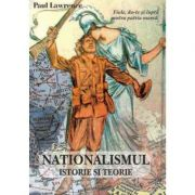 Nationalismul. Istorie si teorie – Paul Lawrence