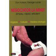 Negociator la minut – Don Hutson, George Lucas