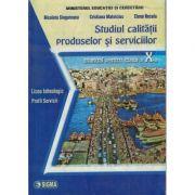 Studiul calitatii produselor si serviciilor - Clasa a X-a