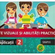 Arte vizuale si abilitati practice (caiet de aplicatii) - Clasa a II-a