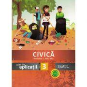 Civica (Caiet de aplicatii) - Clasa a III-a