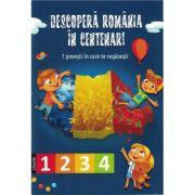 Descopera romania in centenar - Clasele 1-4