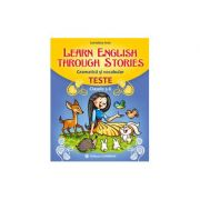 LEARN ENGLISH THROUGH STORIES. Gramatică şi vocabular. Teste. Clasele 5-6. E5-6