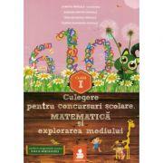 Matematica si explorarea mediului - Culegere clasa a I-a