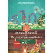 Matematica si explorarea mediului (M-ART) Partea I - Clasa a II-a