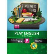 PLAY ENGLISH (English for kids) - Clasa pregatitoare