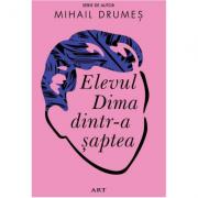 Elevul Dima dintr-a șaptea - Mihail Drumeș