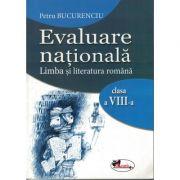 Evaluare nationala. Limba si literatura romana clasa a VIII-a