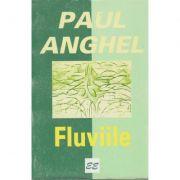 Fluviile - Paul Anghel