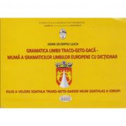 Gramatica limbii Traco-geto-daca - Ioan Olimpiu Luca