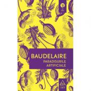 Paradisurile artificiale - Charles Baudelaire