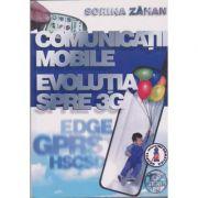 Comunicatii mobile, evolutia spre 3G - Sorina Zahan