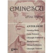 Eminescu, erou literar – Antologie