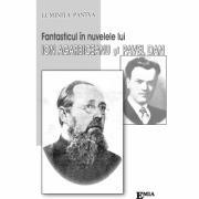 FANTASTICUL ÎN NUVELELE LUI ION AGÂRBICEANU ŞI PAVEL DAN