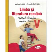 Limba si literatura romana. Caietul elevului pentru clasa a V-a