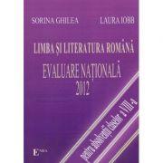 LIMBA ŞI LITERATURA ROMÂNĂ. EVALUARE NAŢIONALĂ 2012
