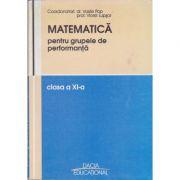 Matematica pentru grupele de performanta clasa a-11-a - Vasile Pop, Viorel Lupsor