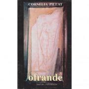 Ofrande - Cornelia Pillat