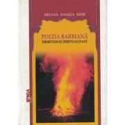 Poezia barbiană. Ermetism și spiritualitate.
