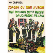 Soacra cu trei nurori – The woman with three daughters in law