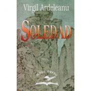 Soledad - Virgil Ardeleanu