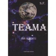 Teama - Ion Iliescu