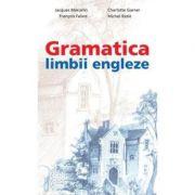 Gramatica limbii engleze - Jacques Marcelin