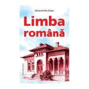 Limba romana - Maria-Emilia Goian