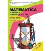 Matematica. Olimpiade si concursuri scolare - clasa a VII-a (2008-2012) - Nicolae Grigore