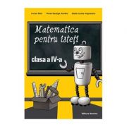 Matematica pentru isteți, clasa a IV-a