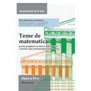 Teme de matematica. Clasa a VI-a (semestrul II) - Petrus Alexandrescu