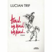 Again, and again, and again... - Lucian Trif