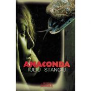 Anaconda - Iuliu Stanciu