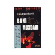 Bani murdari - David Southwell