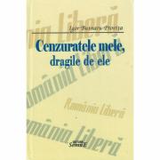 Cenzuratele mele, dragile de ele - Igor Butnaru-Provita