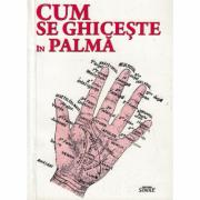 Cum se ghiceste in palma - Colectiv