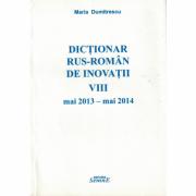 Dictionar rus-roman de inovatii VIII mai 2013 - mai 2014 - Maria Dumitrescu