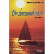 Din zbuciumul marii - Theodor Borcan