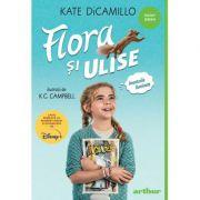 Flora şi Ulise Aventurile iluminate - Kate DiCamillo