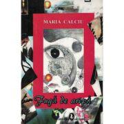 Fuga de aripa - Maria Calciu