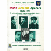 Istorie comunist legionara (1919-1990) - Dr. Melinte Toma Octavian