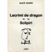 Lacrimi de dragon - Alice Garin