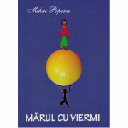 Marul cu viermi - Mihai Popescu