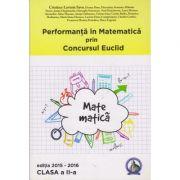 Performanta in Matematica prin Concursul Euclid - Clasa II