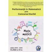 Performanta in Matematica prin Concursul Euclid - Clasa III