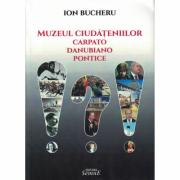 Muzeul ciudateniilor carpato-danubiano-pontice - Ion Bucheru